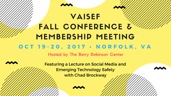 VAISEF Fall Conference – Social Media Safety – Register Now!